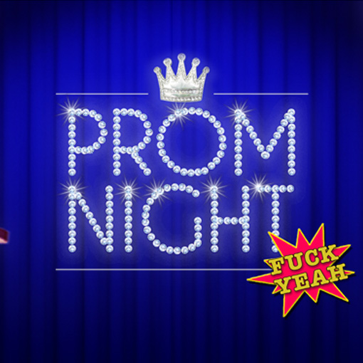 Prom Night_F#CKYEAH!